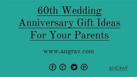 wedding anniversary activity ideas 60th wedding anniversary gift ideas for your parents