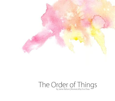 the order of things the order of things by jamie nelson poetry blurb books