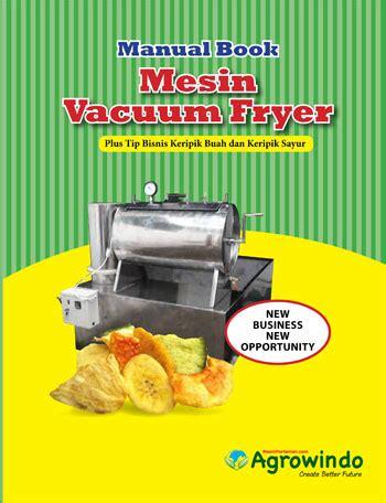 Mesin Keripik Buah Mangga mesin vacuum frying 1 5 kg keripik buah terbaru toko