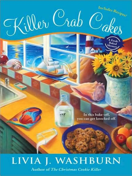 honey baked homicide a south caf mystery books killer crab cakes fresh baked mystery series 4 by livia