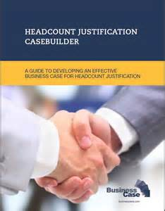 Headcount Justification Template by Headcount Justification Casebuilder Business