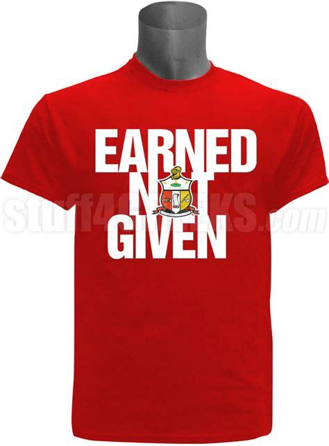 Kaos Tshirt Earned Not Given Nike kappa alpha psi earned not given t shirt
