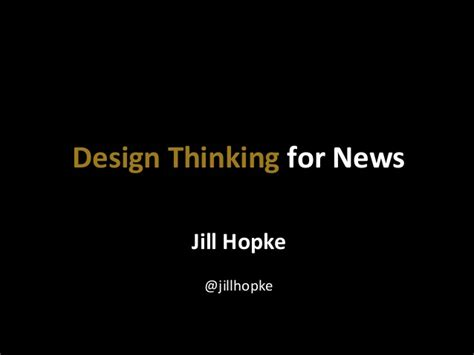 design thinking news design thinking for news