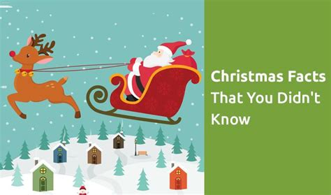 top christmas facts top 10 unknown facts