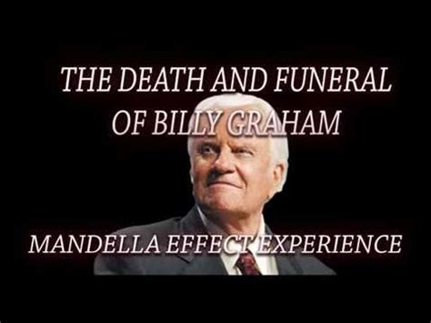 billy graham illuminati mandela effect exles the and funeral of billy