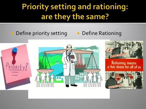 priority setter definition helen dickinson setting priorities and rationing in