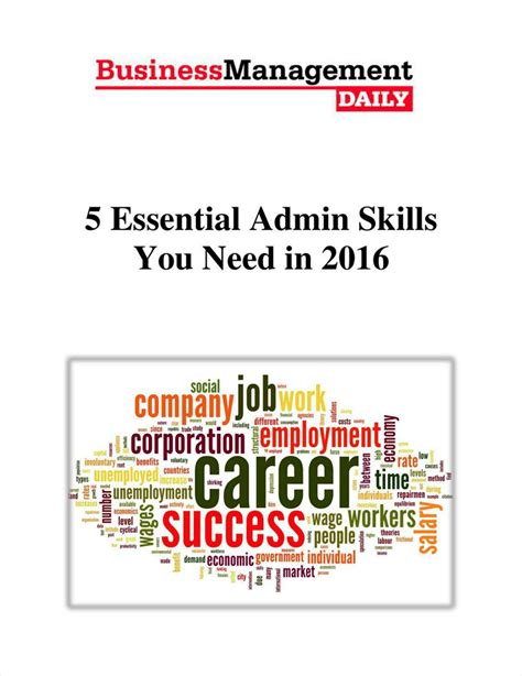 5 Skills You Need by 5 Essential Admin Skills You Need In 2016 Ebook Software