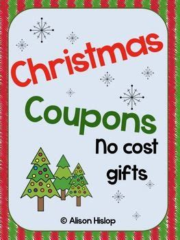 christmas coupons no cost gifts parent gifts gifts