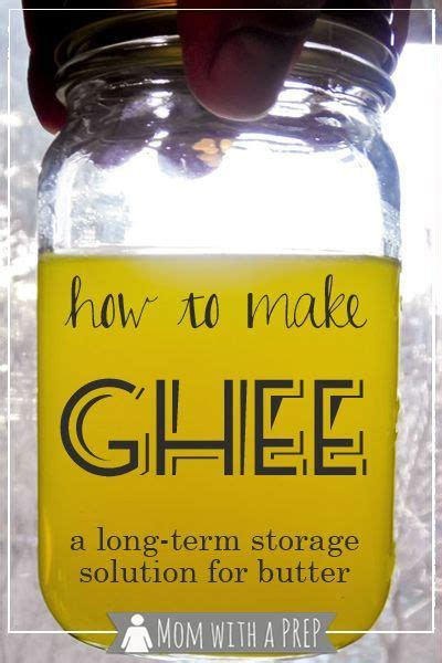Clarified Butter Shelf by How To Make Ghee A Term Storage Solution For Butter