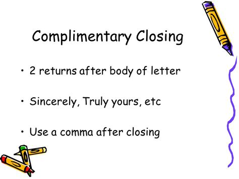 Letter Closing Truly Yours Business Letters Ppt