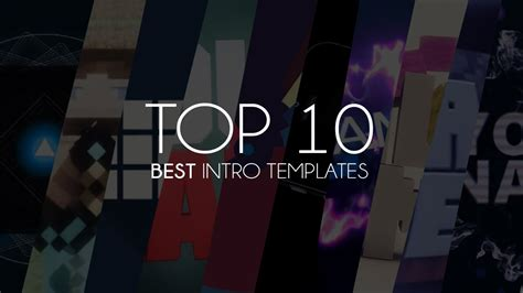 top 10 best intro templates of 2014 youtube