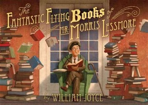 me and mister p books the fantastic flying books of mr morris lessmore by