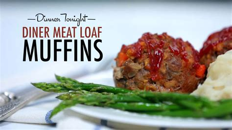 diner meatloaf muffins cooking light how to diner loaf muffins cooking light