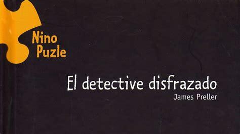 el detective kuentalibros el detective disfrazado
