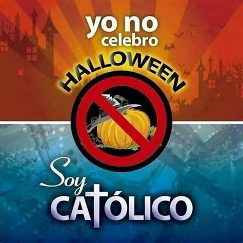 imagenes de yo no celebro halloween yo no celebro halloween soy cat 211 lico colegio biling 252 e