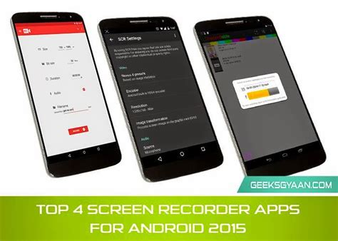 best screen recorder for android best 4 screen recorder apps for android 2015 geeks gyaan