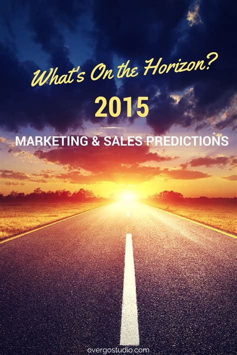 new year predictions 2015 2015 sales marketing predictions