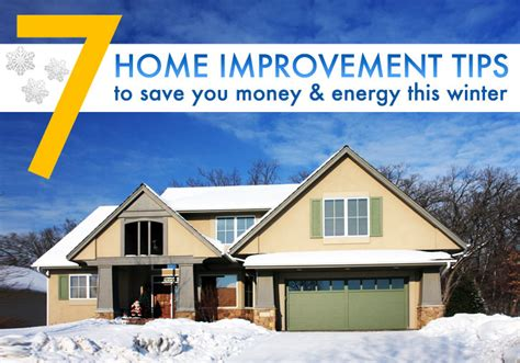 winter home design tips 7 winter home improvement tips to save you money and