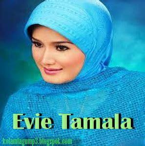 album lagu dangdut evie tamala kumpulan lagu mp3 evie tamala album