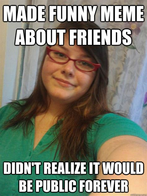 Funny Meme Maker - made funny meme about friends didn t realize it would be