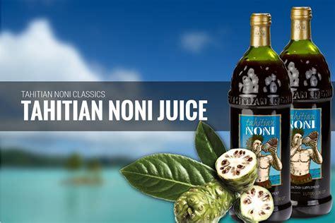 Noni Juice Tahitian tahitian noni juice a true morinda classic