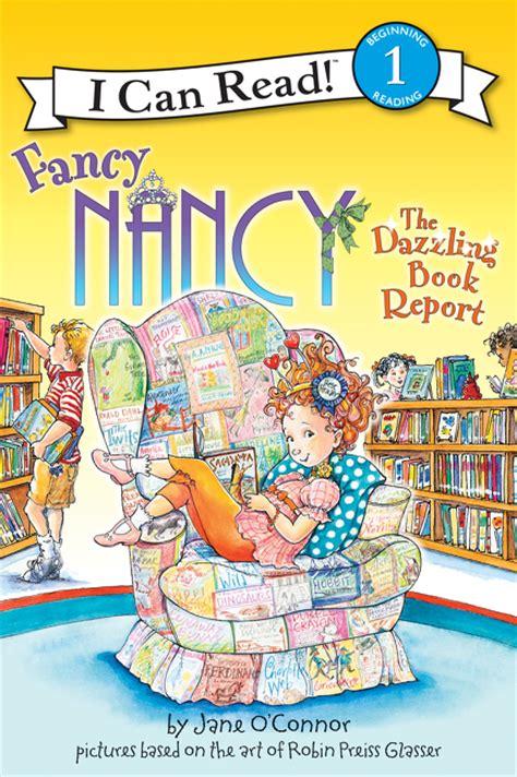 fancy nancy oodles of kittens books fancy nancy the dazzling book report o connor