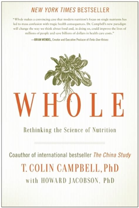 china s world what does china want books whole rethinking the science of nutrition by t colin