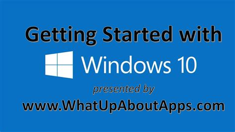 windows 10 getting started tutorial getting started with windows 10 tutorial youtube