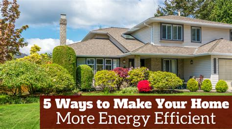 ways to make homes and towns more age friendly 5 ways to make your home more energy efficient kansas city