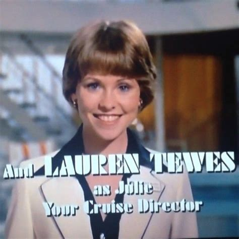 julie from love boat today 25 best ideas about lauren tewes on pinterest love boat