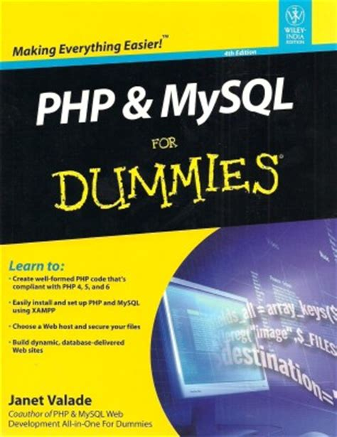 Php Mysql For Dummies 4th Ed 4th Edition By Janet Valade
