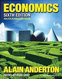 economics sixth edition 099313310x economics alain anderton dave gray 9780993133107 amazon com books