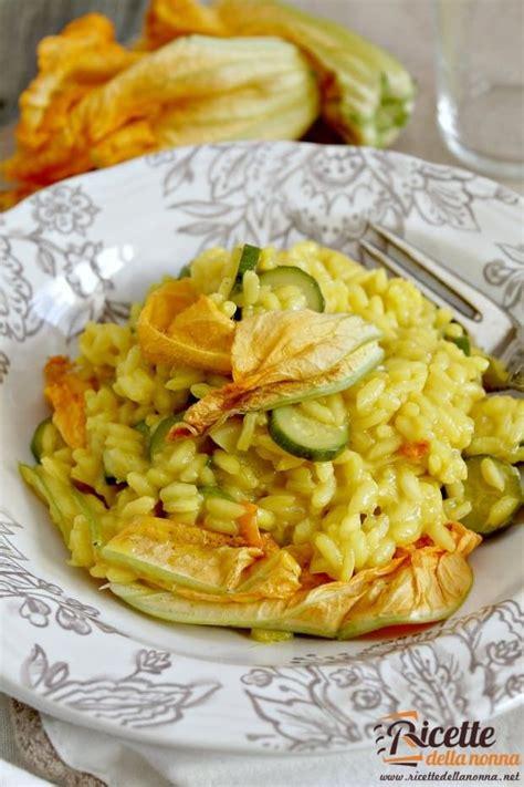risotto con fiori di zucca e zucchine risotto fiori di zucca e zafferano ricette della nonna