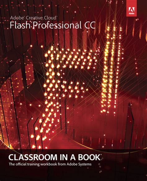 adobe premiere pro cc classroom in a book 2018 release books adobe flash professional cc classroom in a book