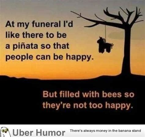 at my funeral funny pictures quotes pics photos
