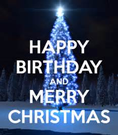 Happy Birthday And Merry Card Happy Birthday And Merry Christmas Poster Izzitrix