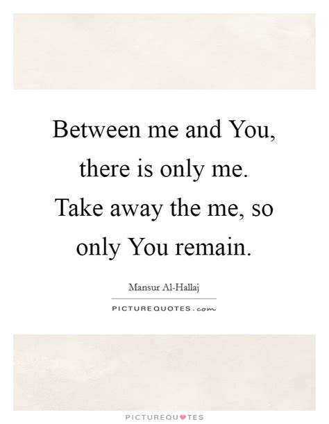 between me and you between you and me quotes sayings between you and me