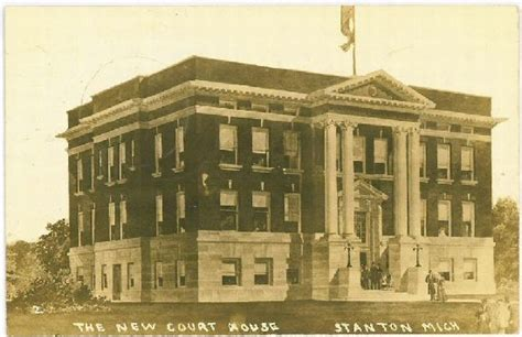 Montcalm County Court Records Montcalm County Court House Circa 1912