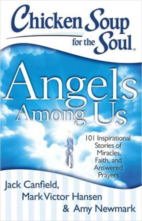 Pdf Chicken Soup Soul Inspirational Blessings by Chicken Soup For The Soul Among Us 101