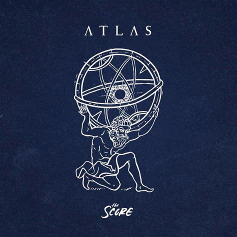 lyrics atlas the score atlas deluxe lyrics and tracklist genius