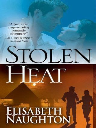 stolen stronger series books stolen heat stolen series 2 by elisabeth naughton