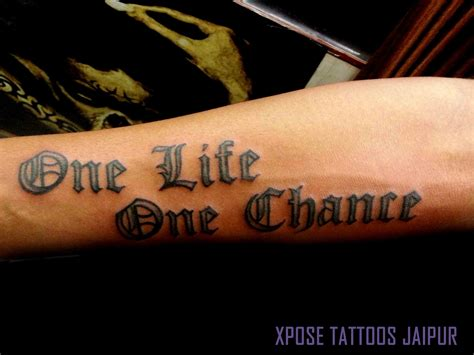 one life one chance tattoo designs tatouage one galerie tatouage