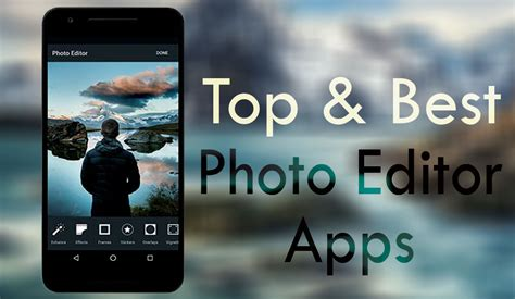 best android photo editor 8 best android apps for photo editing on your phone