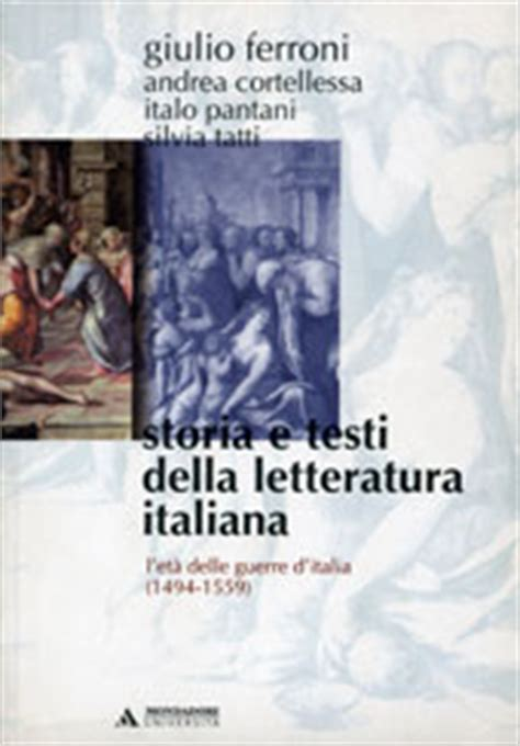 testi e storia della letteratura giulio ferroni storia e testi della
