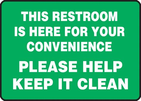keep clean bathroom signs please keep bathroom clean my web value
