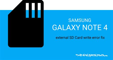 android 4 4 external sd card how to fix galaxy note 4 external sd card write error root the android soul