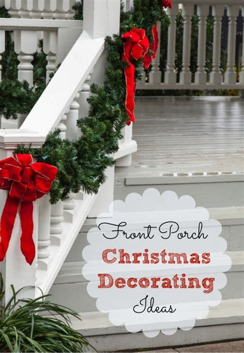 Front Porch Christmas Decorating Ideas | front porch christmas decorating ideas and a speed