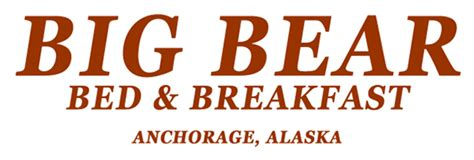 big bear bed and breakfast bed breakfast inn and alaskan lodging anchorage ak