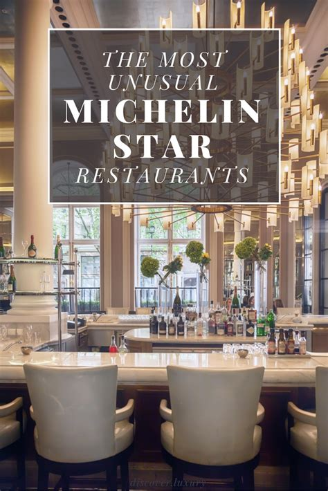 best restaurants in the world michelin the most michelin restaurants discover luxury