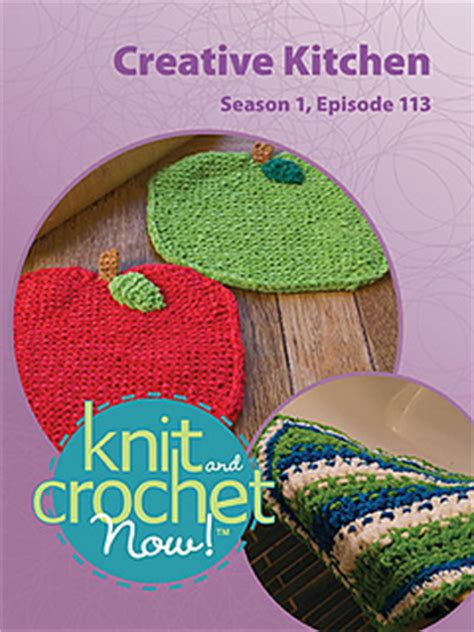 knit and crochet today season 4 ravelry knit and crochet now tv season 1 episode 113